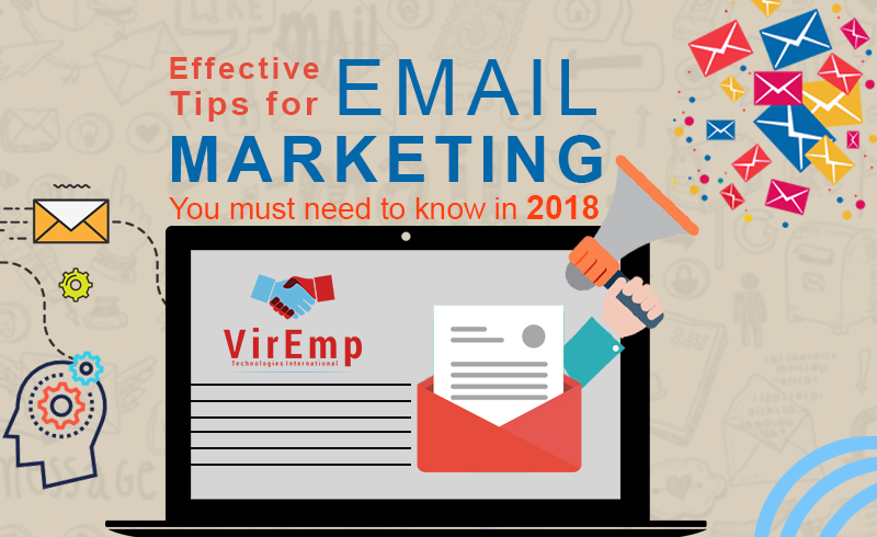 Effective Tips for Email Marketing you must need to know in 2018 ...