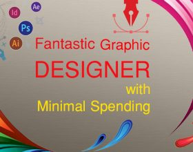 How to Have a Fantastic Graphic Designer with Minimal Spending.