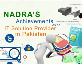 NADRA'S Achievements as an IT Solution Provider in Pakistan